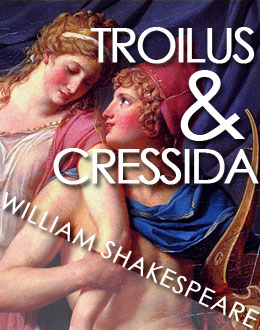 troilus &amp; cressida